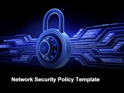 Risks and benefits of security policy templates for It security policy templates